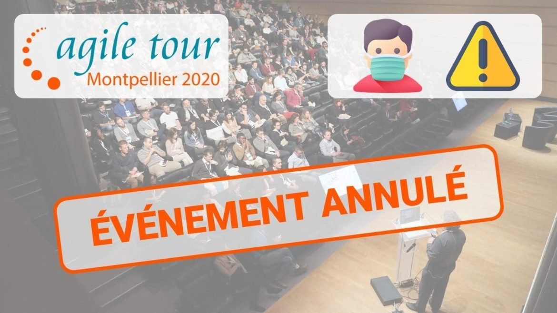 Agile Tour Montpellier 2020 : annulé